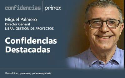 Miguel Palmero y la financiación en el sector inmobiliario, en Confidencias Prinex.